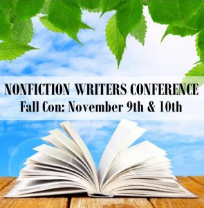 """The Fall Nonfiction Writers Conference, featuring the theme """"Marketing Mastery for Authors,"""" happens November 9th & 10th, 2017. This event is completely virtual; attendees participate via phone or Skype. Speakers for NFWC FallCon 2017 include: Jim Horan – Opening Keynote: Ready for Your Author Business to Get Easy? Sandra Beckwith – Build Your Book Marketing Plan Connie Ragan Green – Website Secrets and Content Marketing for Authors Joan Stewart, Book Hooks – Fun, Timely, Creative Angles to Publicize Your Book Dennis Yu – Facebook Marketing for Authors Stephanie Chandler – Advanced Book Marketing Tactics That Get Results Patrick Schwerdtfeger – Keynote Gold: Speaking to Sell More Books Tina Dietz – Marketing with Podcasts and Audio Books The Nonfiction Writers Conference is brought to you by the Nonfiction Authors Association, an educational community for experienced and aspiring writers. If you're ready to accelerate your author career, pull up a seat on your couch and join us for this powerful event! Details and registration: http://nonfictionwritersconference.com/fall-2017-nonfiction-writers-conference/"""
